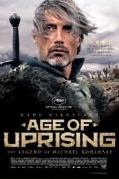 Age of Uprising: The Legend of Michael Kohlhaas (Michael Kohlhaas) (2013)