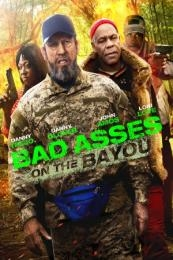 Bad Ass 3: Bad Asses on the Bayou (Bad Asses on the Bayou) (2015)