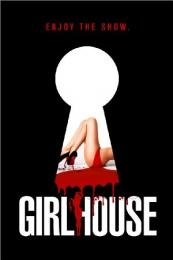 Girl House (Girlhouse) (2014)