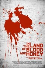 In the Land of Blood and Honey (2011)