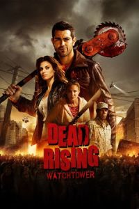 Dead Rising: Watchtower (Dead Rising) (2015)