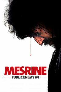 Mesrine Part 2: Public Enemy #1 (L'ennemi public n°1) (2008)