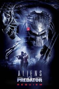 Aliens vs. Predator: Requiem (AVPR: Aliens vs Predator – Requiem) (2007)