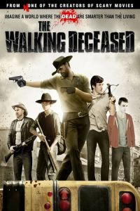 The Walking Deceased (Walking with the Dead) (2015)