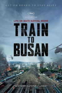 Train to Busan (Busanhaeng) (2016)