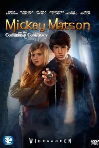 The Adventures of Mickey Matson and the Copperhead Treasure (2016)