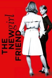 The New Girlfriend (Une nouvelle amie) (2014)