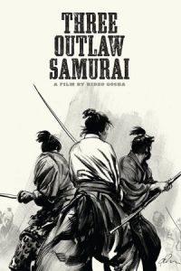 Three Outlaw Samurai (Sanbiki no samurai) (1964)