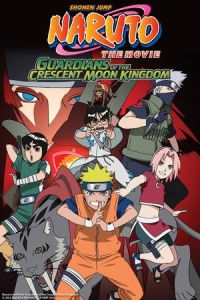 Naruto the Movie 3: Guardians of the Crescent Moon Kingdom (Gekijô-ban Naruto: Daikôfun! Mikazukijima no animaru panikku dattebayo!) (2006)