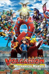 Pokémon the Movie: Volcanion and the Mechanical Marvel (Pokemon za mubi XY& Z 'borukenion to kiko (karakuri) no magiana) (2016)