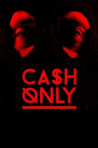 Cash Only (2015)