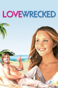 Lovewrecked (Love Wrecked) (2005)