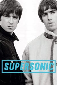 Oasis: Supersonic (Supersonic) (2016)