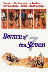 Return of the Magnificent Seven (Return of the Seven) (1966)