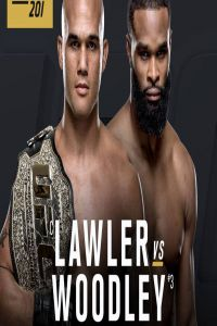UFC 201 Lawler vs Woodley 30th July 2016