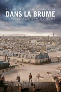Just a Breath Away (Dans la brume) (2018)