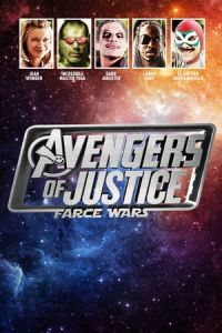 Avengers of Justice: Farce Wars(2018)