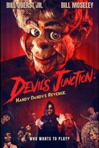 Devil's Junction: Handy Dandy's Revenge (Handy Dandy) (2019)