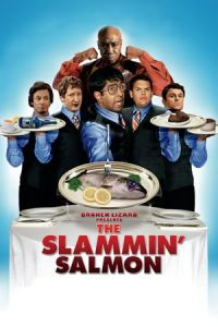 The Slammin' Salmon (2009)