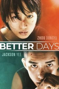 Better Days (Shao nian de ni) (2019)