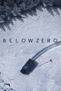 Below Zero (Bajocero) (2021)
