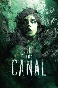 Nonton The Canal (2014) Film Subtitle Indonesia Streaming Movie Download Gratis Online